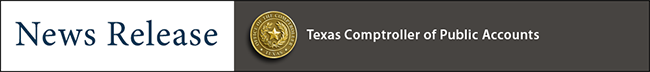 News Release, Texas Comptroller of Public Accounts