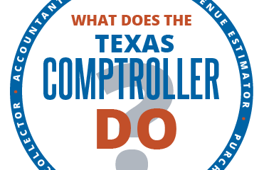 What does the Texas Comptroller do?