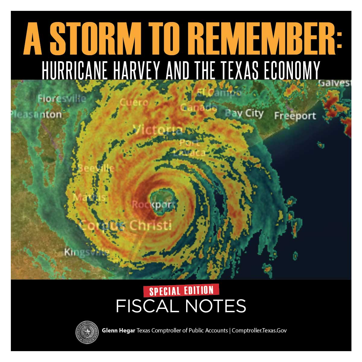 Fiscal Notes Special Edition - A Storm to Remember: Hurricane Harvey and the Texas Economy